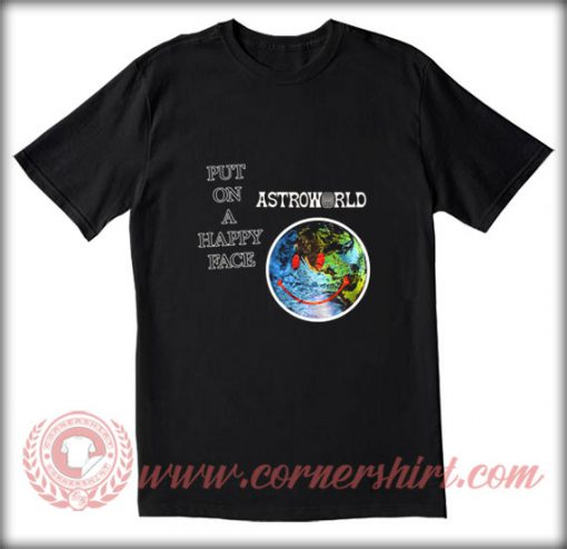 Put-On-A-Happy-Face-Astroworld-T-shirt