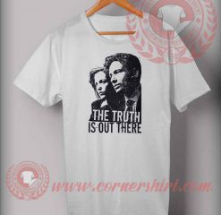 The Truth Is Out There T shirt