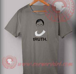 Truth Ruth Bader Ginsburg T shirt