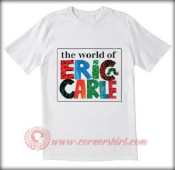The World Of Eric Carle T shirt