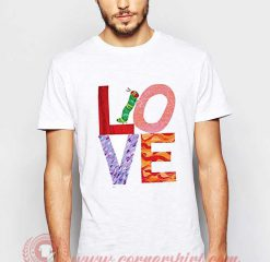 The World Of Eric Carle Love T shirt