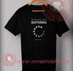 Buffering Please Wait T shirt
