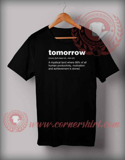 Definition Of Tomorrow T shirt
