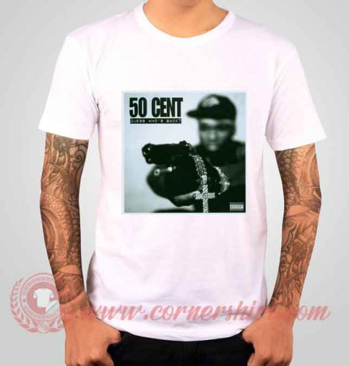 50 Cent Guess Who's Back Albums T shirt