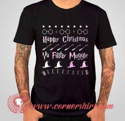 Happy Christmas Ya Filthy Muggle Harry Potters T shirt