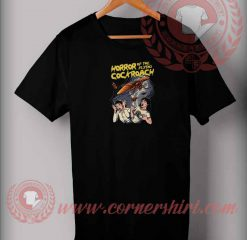 Horror Of The Flying Cockroach T shirt
