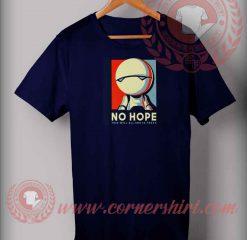 The Robot No Hope T shirt