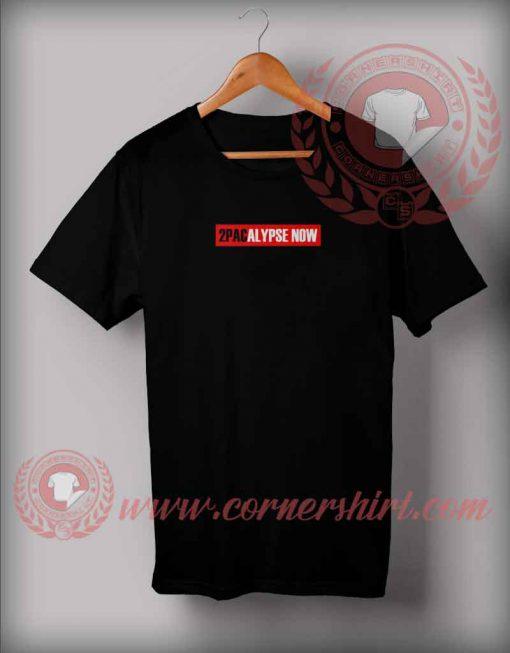 2 Pacalypse Now T shirt