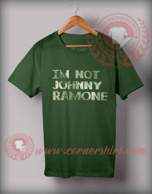 Im Not Johnny Ramone T shirt