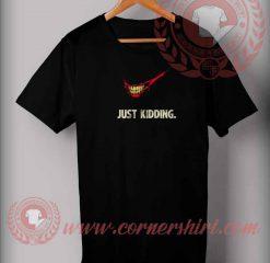 Just Kidding Logo Parody T shirt