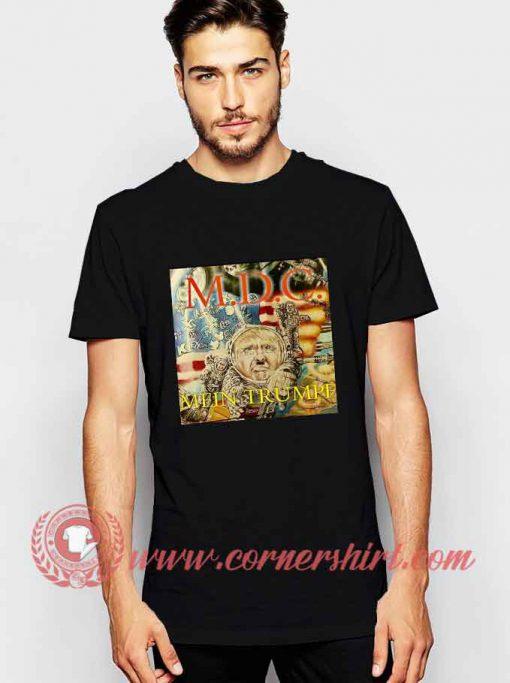 MDC Main Trumpf T shirt