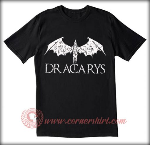 Dracarys Mother Of Dragon T shirt