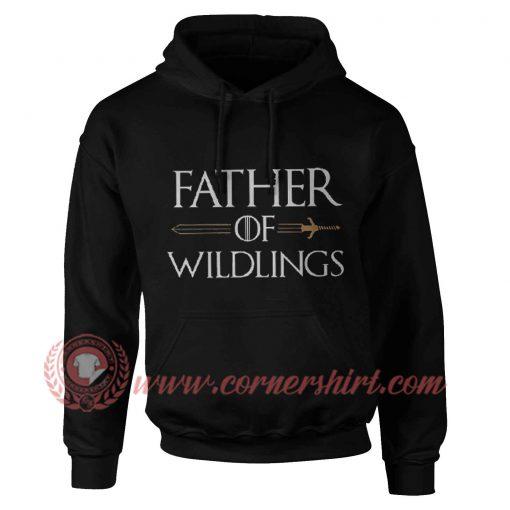 Father Of Wildlings Hoodie