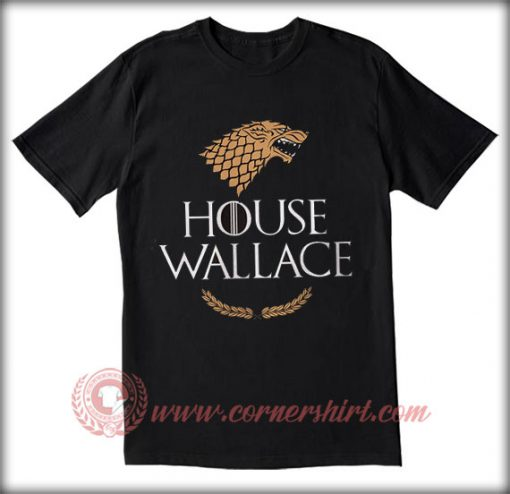 House Of Wallace T shirt