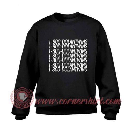 1800 Dolan Twins Sweatshirt