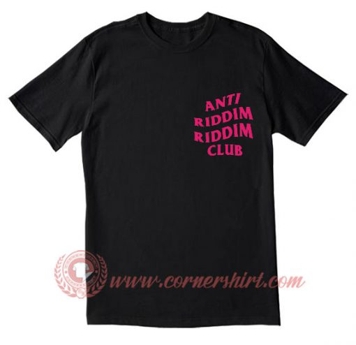Anti Riddim Riddim Club T Shirt