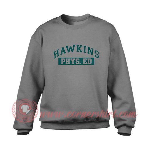 Hawkins Phys ED Sweatshirt