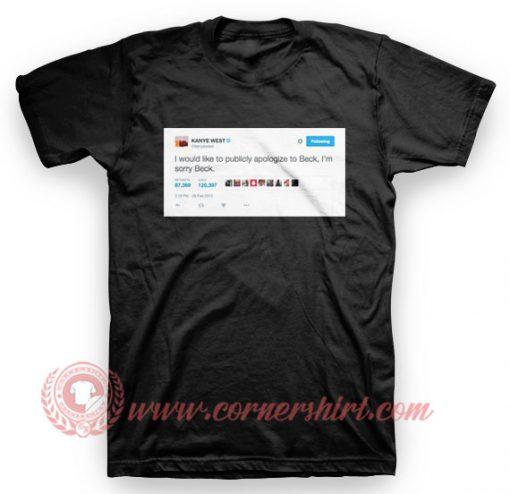 Kanye West Apologize Tweet T Shirt