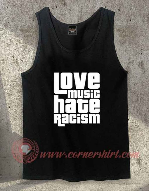 No Music Hate Racim Tank Top