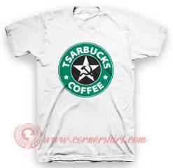 Tsarbucks Coffee T Shirt