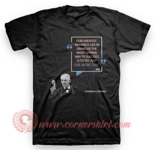 Word Wisdom Thomas Alfa Edison T Shirt