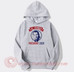 Al Bundy For President 2020 Hoodie