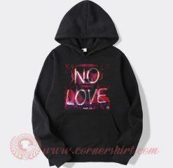 Anuel AA No Love Hoodie