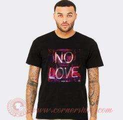 Anuel AA No Love T Shirt