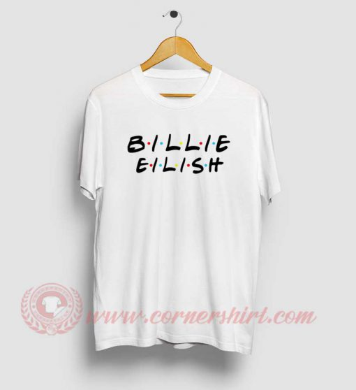 Billie Eilish Friends Tv Show T Shirt