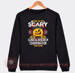 Clinical Research Coordinator Scary Halloween Sweatshirt