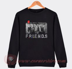 Friends Horror Movie Sweatshirt