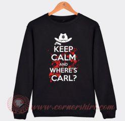 Keep Calm And Wheres Carl Sweatshirt