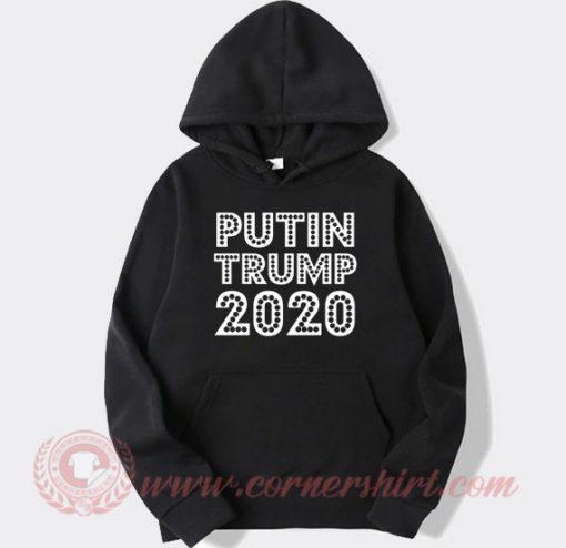 Putin Trump 2020 Hoodie