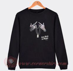 Real Hasta La Muerte Vol 2 Sweatshirt