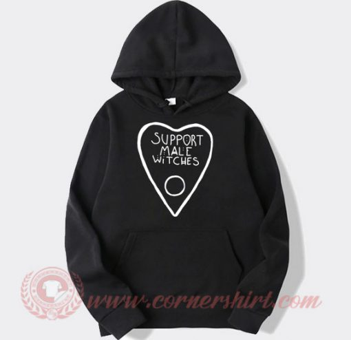 Support Male Witches Hoodie