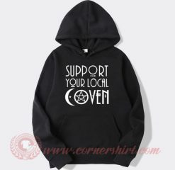 Support Your Local Coven Hoodie
