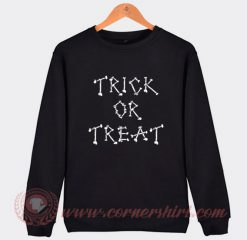 Trick Or Treat Sweatshirt