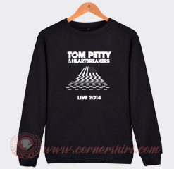 Tom Petty And The Heartbreakers Live 2014 Sweatshirt