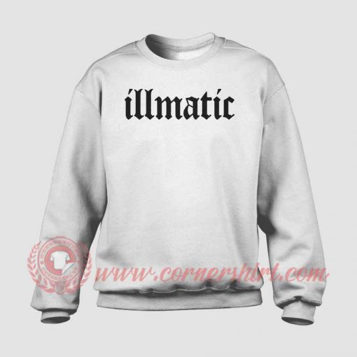 Illmatic Custom Design Sweatshirt