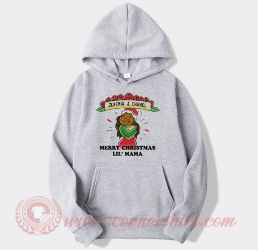 Jeremih And Chance Marry Christmas Lil Mama Hoodie