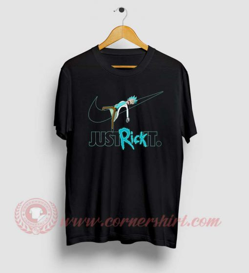 Just Rick It Custom Design T Shirt