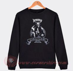 Lemmy Born To Lose Live To Win Motorhead Sweatshirt