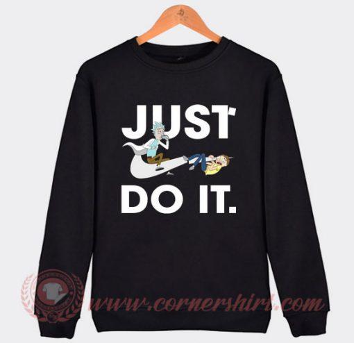Rick and Morty Just Do It Custom Sweatshirt