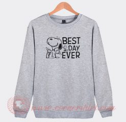 Snoopy Best Day Ever Custom Design Sweatshirt