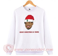Chance The Rapper Marry Christmas Lil Mama Sweatshirt