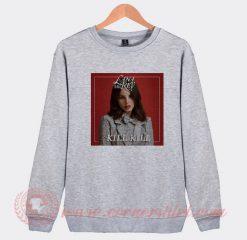 Lana Del Rey Kill Kill Sweatshirt