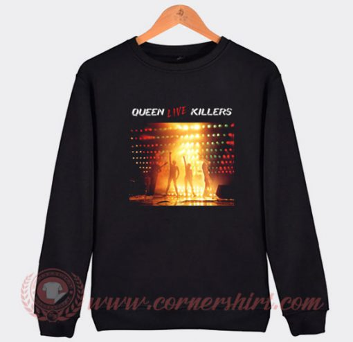Queen Live Killers Sweatshirt