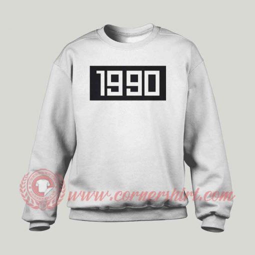 1990 Custom Design Sweatshirt