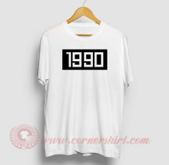 1990 Custom Design T Shirts
