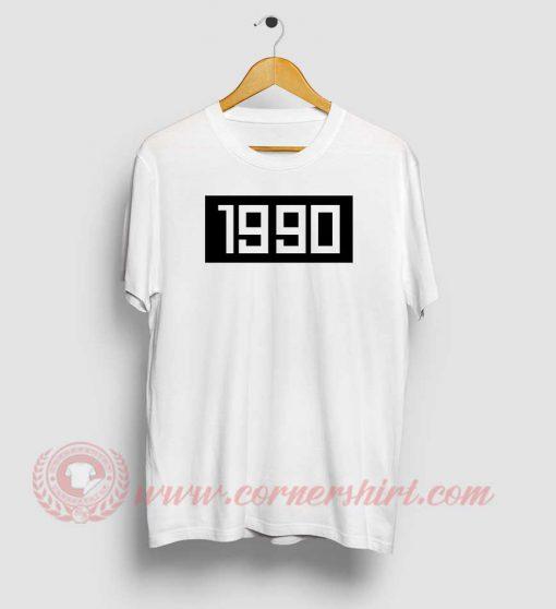 1990 Custom Design T Shirts